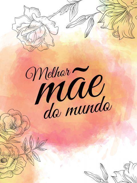 Poster Melhor Mãe Do Mundo Cartões De Aniversário Mom Quotes