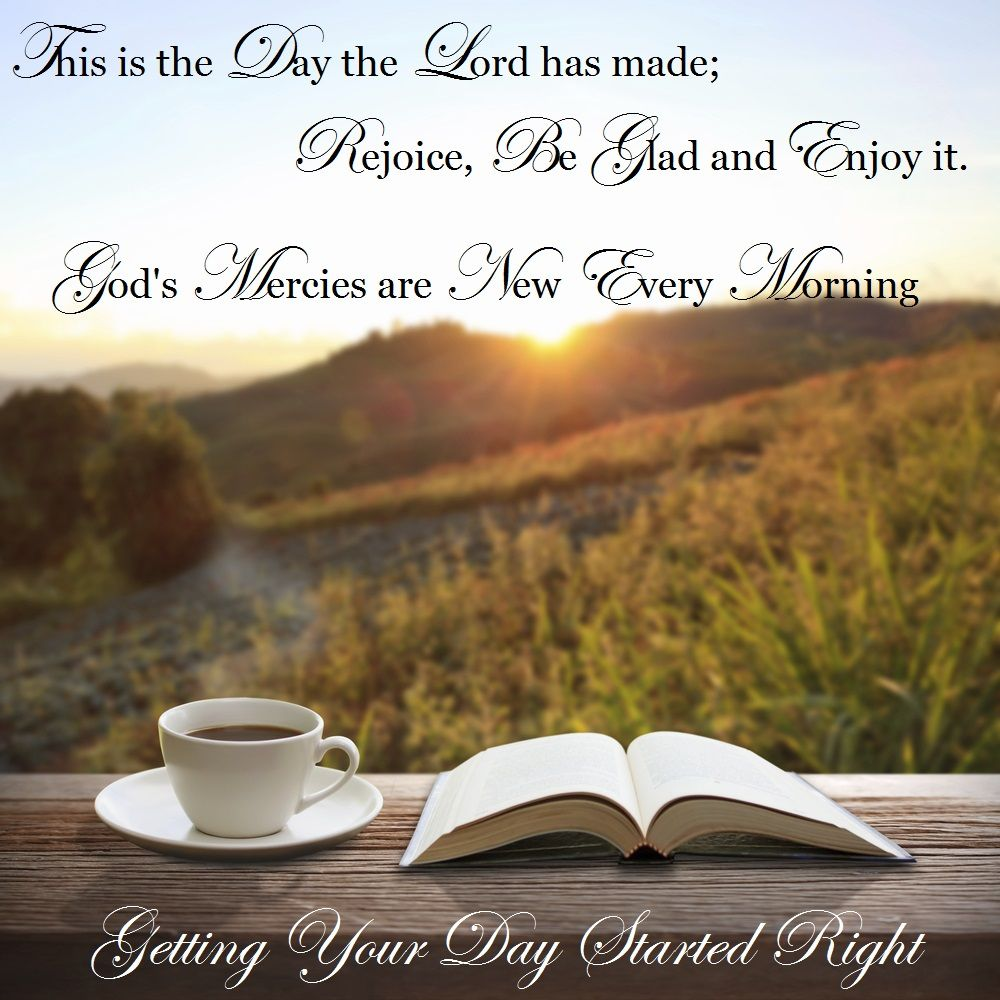 In you, Lord my God, I put my trust No one who hopes in you will ever be put to shame Show me your ways, Lord, teach me your paths. Guide me in your truth and teach me, for you are God my Savior, and my hope is in you all day long. Getting Your Day Started Right Pt 1  https://youtu.be/c2V8v420UuU Getting Your Day Started Right Pt 2 https://youtu.be/x0UoK3gdfNQ
