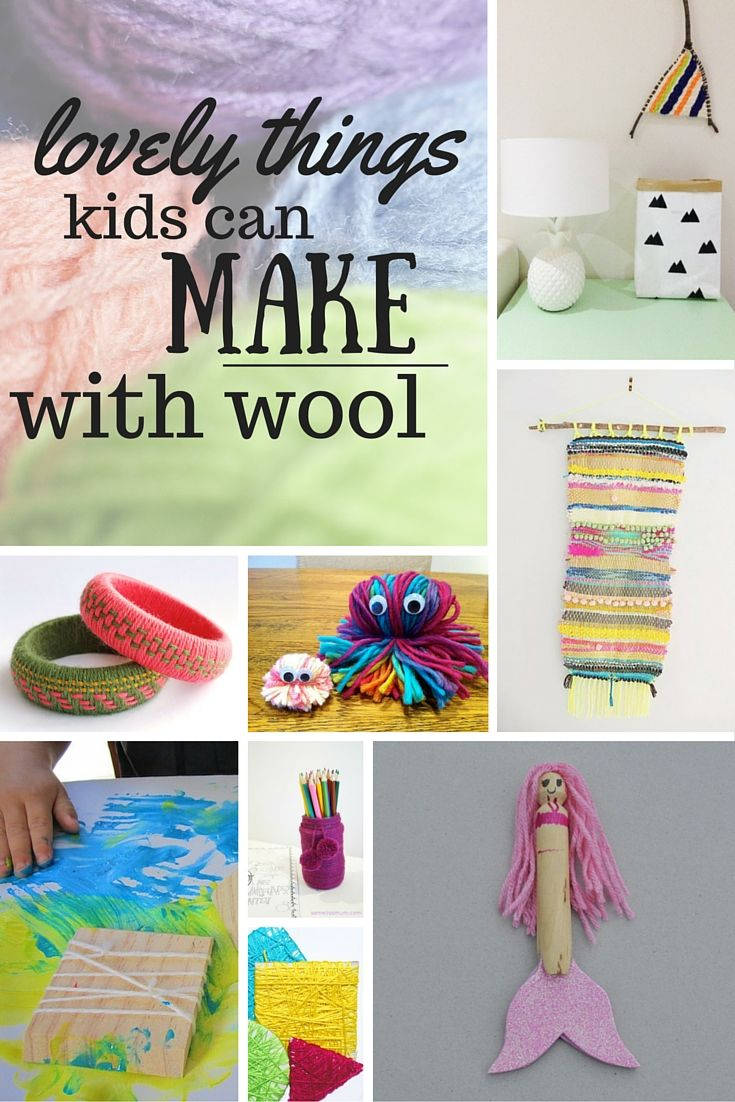 Lots Of Lovely Things Kids Can Make With Yarn Wool Toddler