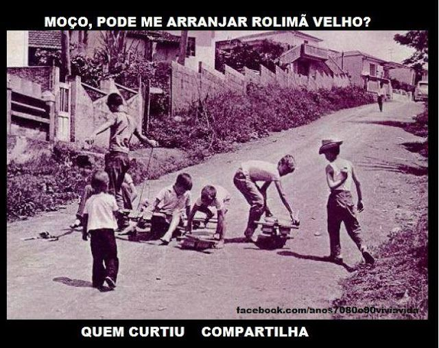 ANOS  70  80  e  90: CARRINHO DE ROLIMÃ