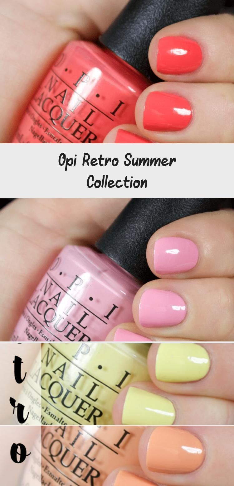 Opi Retro Summer Collection – OPI Retro Summer Collection – Die weiblichen Dateien #RoseGoldnailpolish #nailpolishArt #nailpolishLo – #collection – –