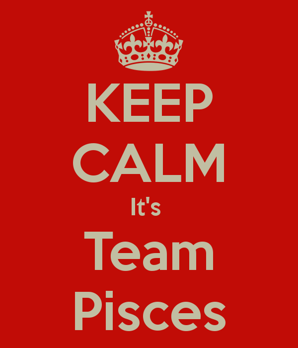 Proud to be on team Pisces