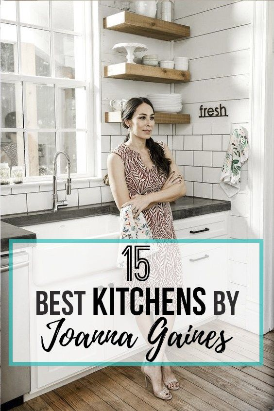 15 Best Kitchens By Joanna Gaines - Nikki's Plate