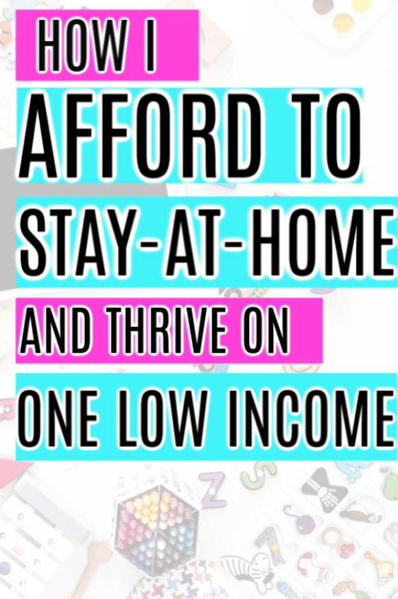 How to Afford to be a Stay at Home Mom on One Income ...