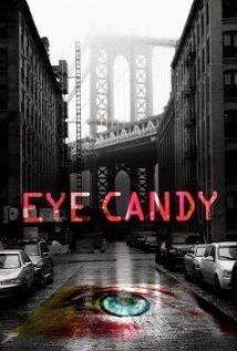 En Esta Pagina Podra Ver La Serie Eye Candy Season 1 Episode 4 Gratis Series Y Peliculas Asesinos En Serie Series