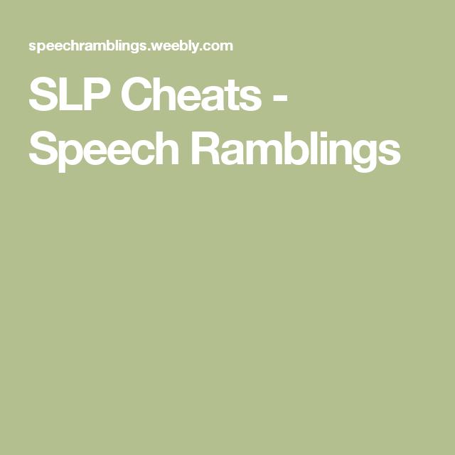 SLP Cheats - Speech Ramblings