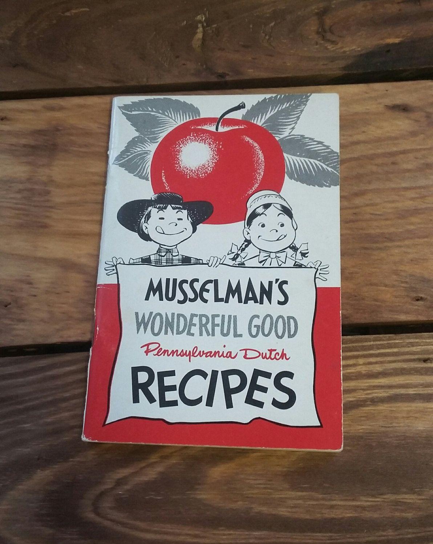 Vintage Cookbook Pennsylvania Dutch Musselman\'s Apples 50\'s 60\'s Mid ...