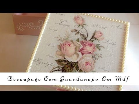 DIY - Decoupage com Guardanapo em Madeira MDF|Tay Vasconcelos - YouTube #caixasdemadeira