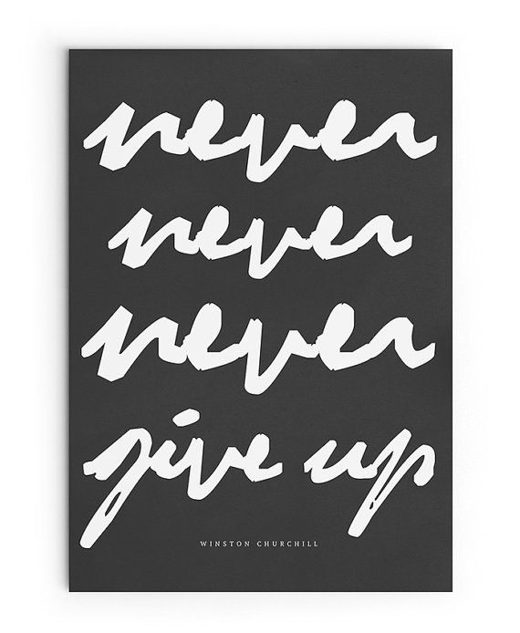 Never Never Never Give Up Poster Printable File Winston