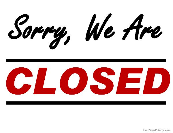 Sorry, we're CLOSED a perfect sign for closing a bizness ...