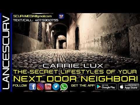 THE SECRET LIFESTYLES OF YOUR NEXT DOOR NEIGHBOR! CARRIE