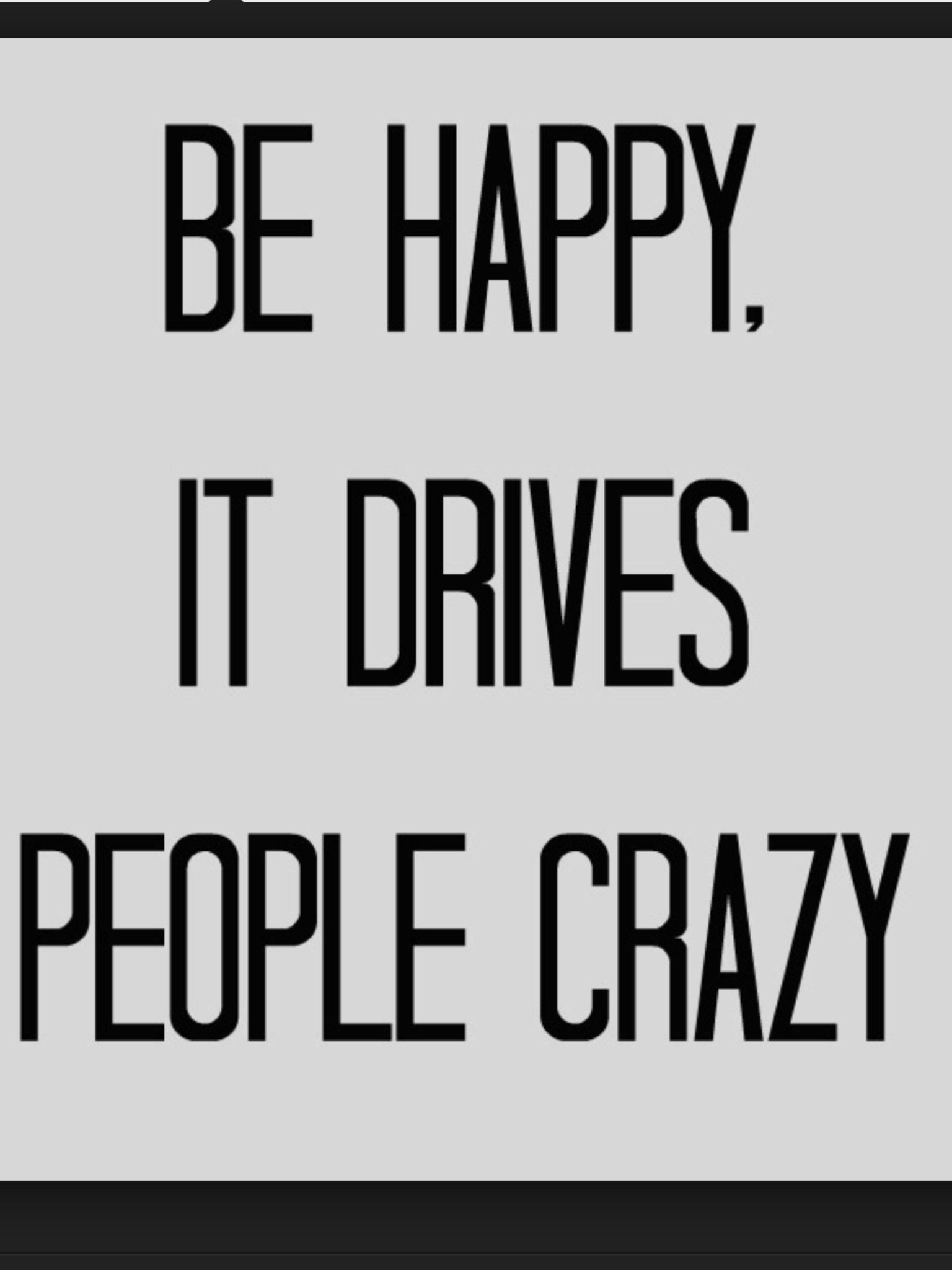 Be happy Life quotes, Words, Funny quotes