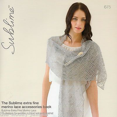 675 Sublime Extra Fine Merino Lace Accessories Book Knitting
