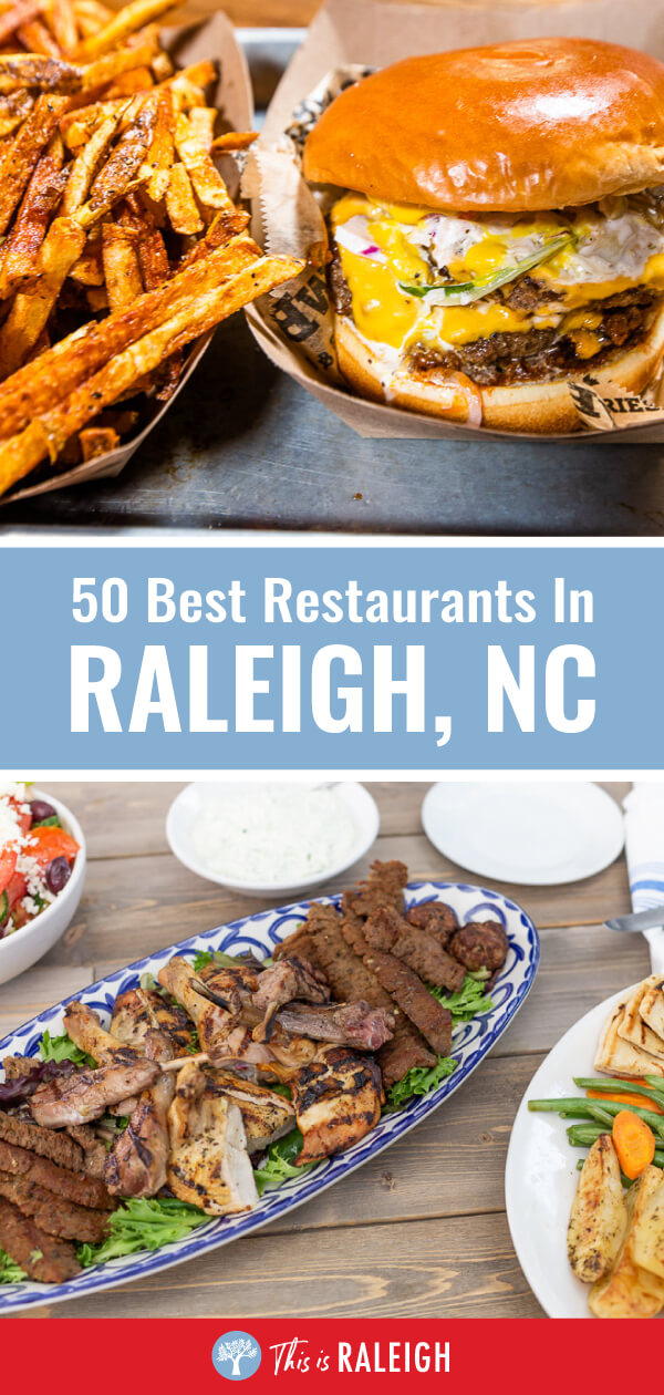 50 Best Places To Eat In Raleigh Nc Inside The Beltline Places To Eat Best Places To Eat Best Restaurants In Raleigh