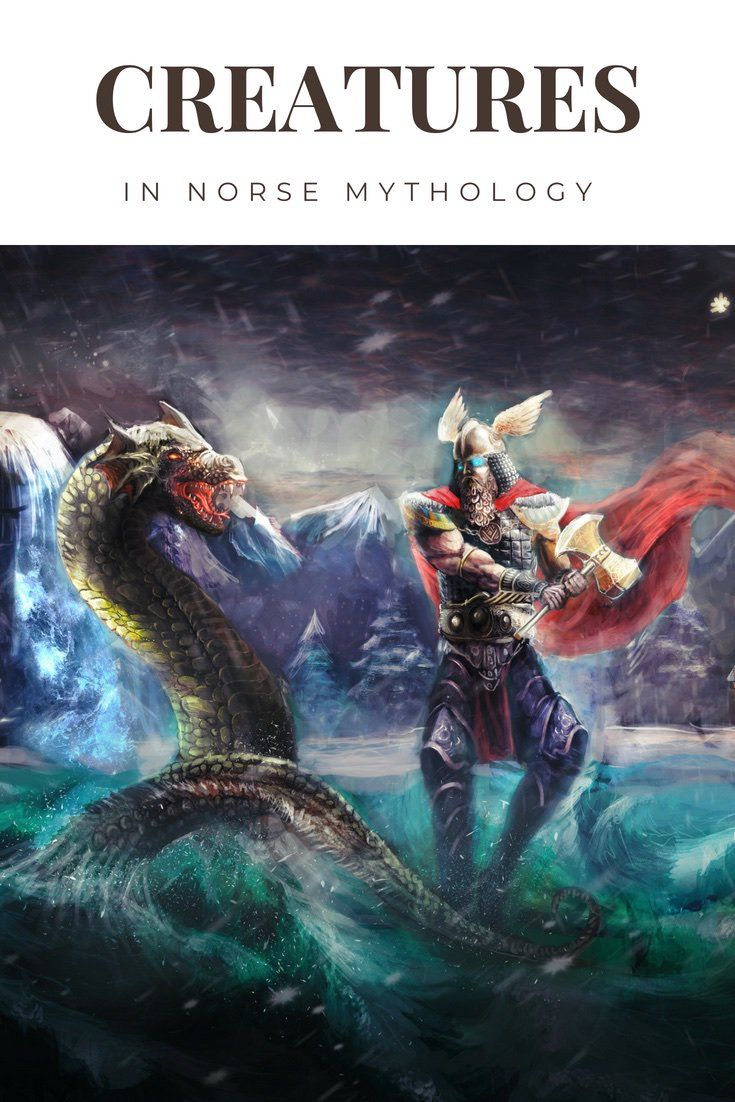 Creatures in Norse Mythology Norse mythology, Mythology