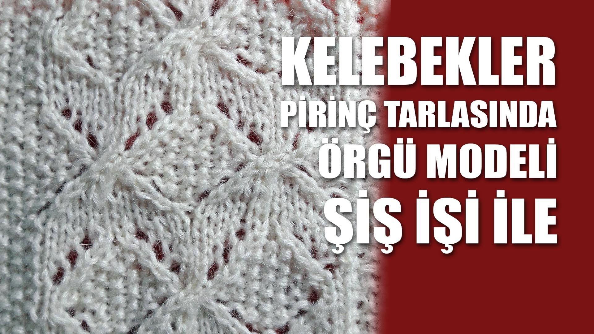 Kelebekler Prn Tarlasinda Knitting Stitch Patterns Tutorials