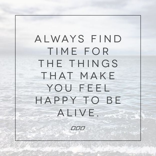 happy to be alive. Words quotes, Happy quotes