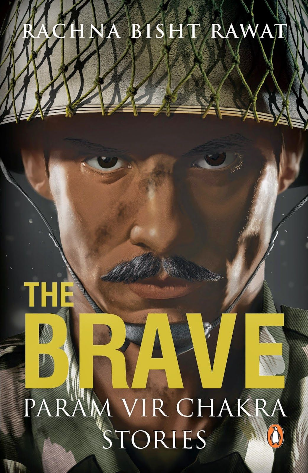 The Brave - Param Vir Chakra Stories #Book by #Author Rachna Bisht Rawat | परम वीर चक्र
