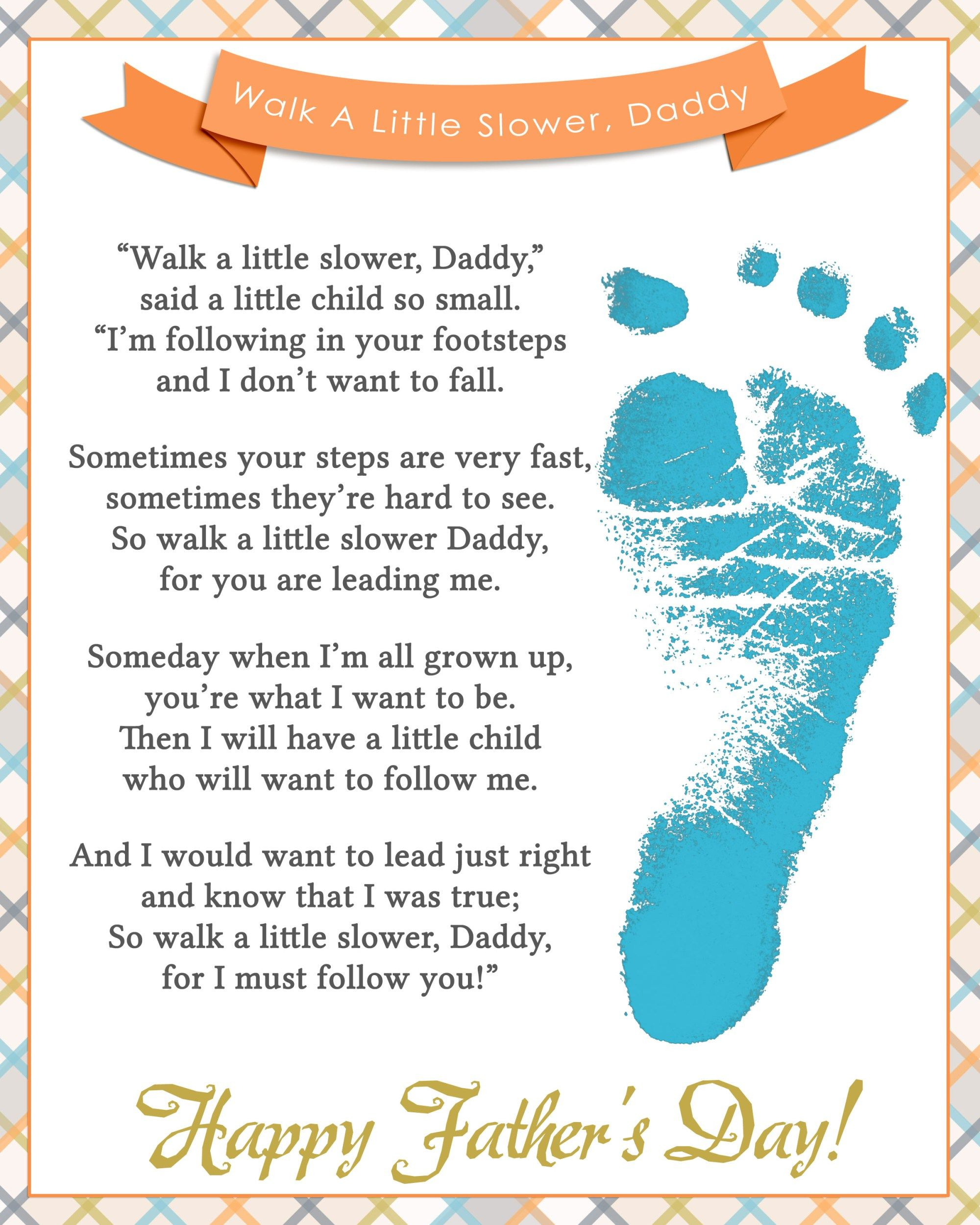 Walk A Little Slower Daddy Father S Day Printable