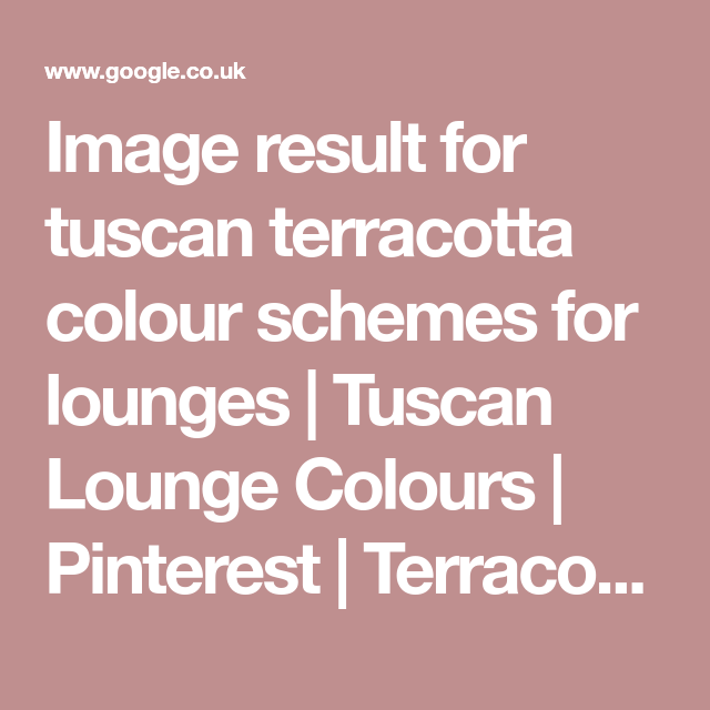 Image result for tuscan terracotta colour schemes for lounges ...
