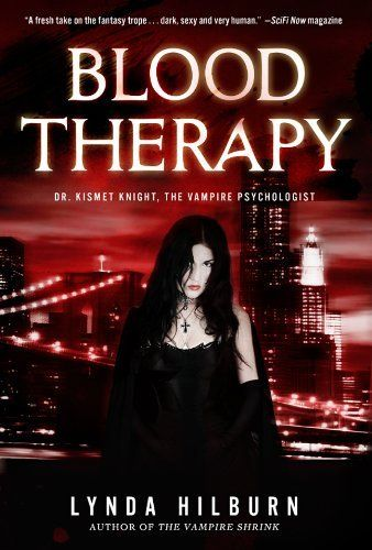 Blood Therapy (Kismet Knight, Vampire Psychologist Series Book #2) by Linda Hilburn