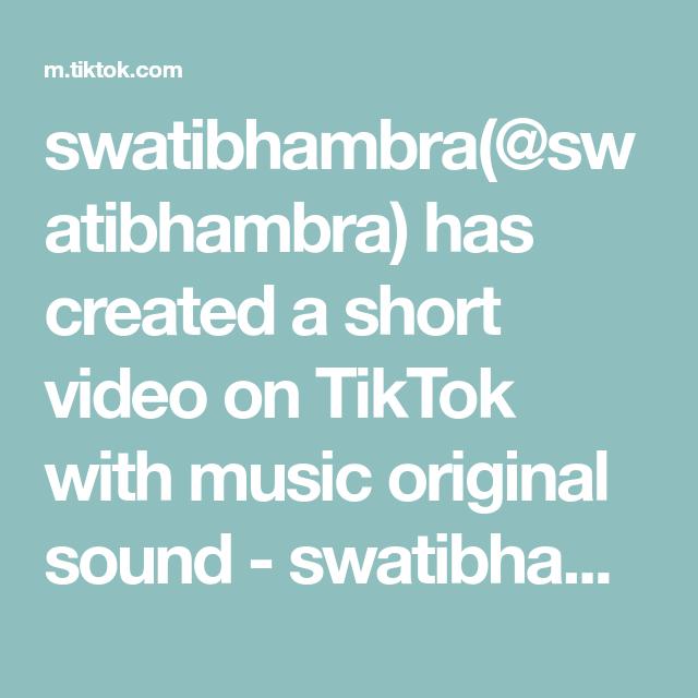 Swatibhambra Swatibhambra Has Created A Short Video On Tiktok With Music Original Sound Swatibhambra Simple Makeu The Originals Voice Effects Cooking Tips