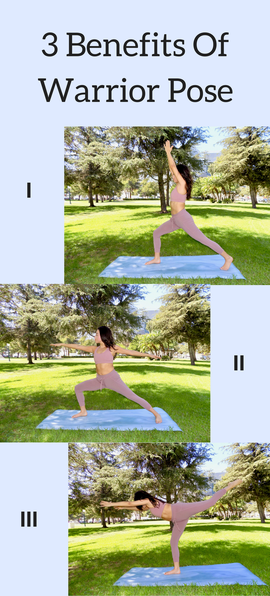 3 Benefits Of Warrior Pose I, II, III Warrior pose