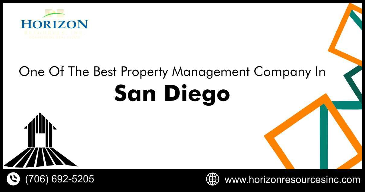 One Of The Best Property Management Company In San Diego California Horizon Resources Inc Property Management Management Management Company