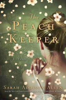 Book Hooked Blog: Book Review: The Peach Keeper by Sarah Addison Allen