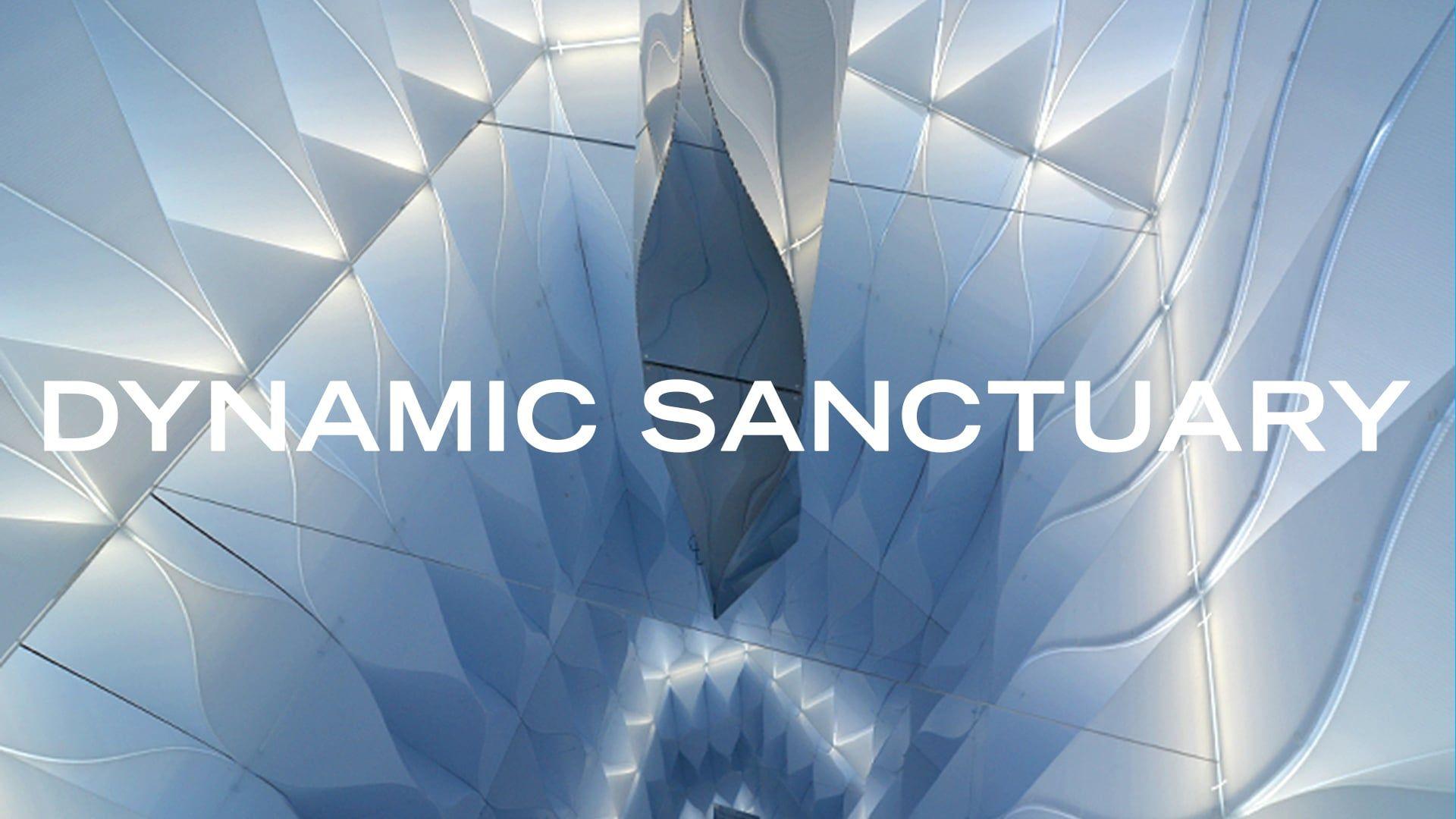 Dynamic Sanctuary