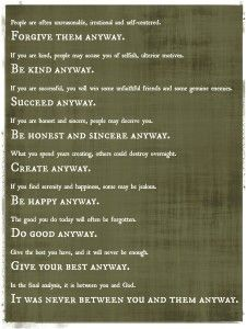 Do good anyway - Mother Teresa