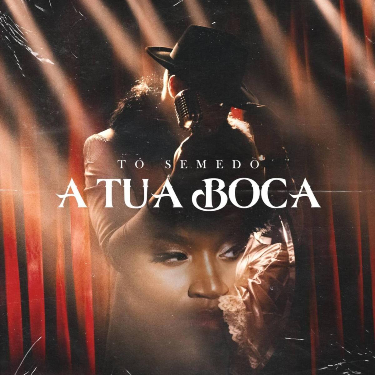 Tó Semedo - A Tua Boca Download mp3 em 2020 | Tua boca ...