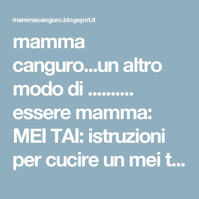 mamma canguro...un altro modo di .......... essere mamma: MEI TAI: istruzioni per cucire un mei tai fai da te.