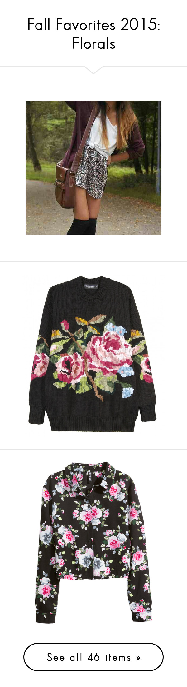 """Fall Favorites 2015: Florals"" by skylarinc ❤ liked on Polyvore featuring tops, sweaters, jumpers, shirts, ricamati, knit pullover, embroidery shirts, dolce gabbana shirt, sweater pullover and knit tops"
