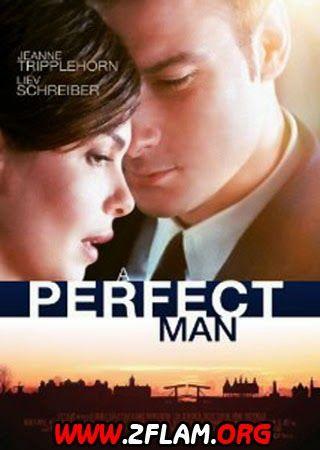 مشاهدة فيلم A Perfect Man 2013 مترجم اون لاين و تحميل مباشر افلامكو اون لاين 2flam Perfect Man Thriller Movies Man Movies