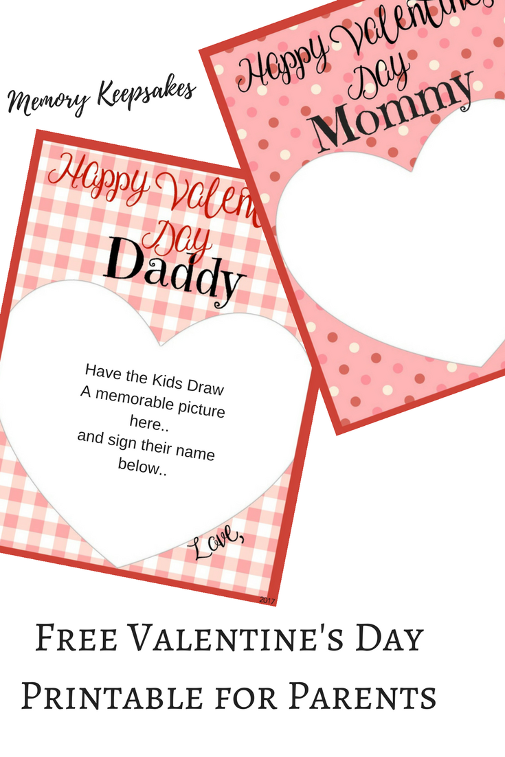 Valentine S Day Memory Keepsake Cards For Parents Print Them Out Have The Kids Draw Inside The Personalized Valentines Diy Valentines Gifts Printable Cards