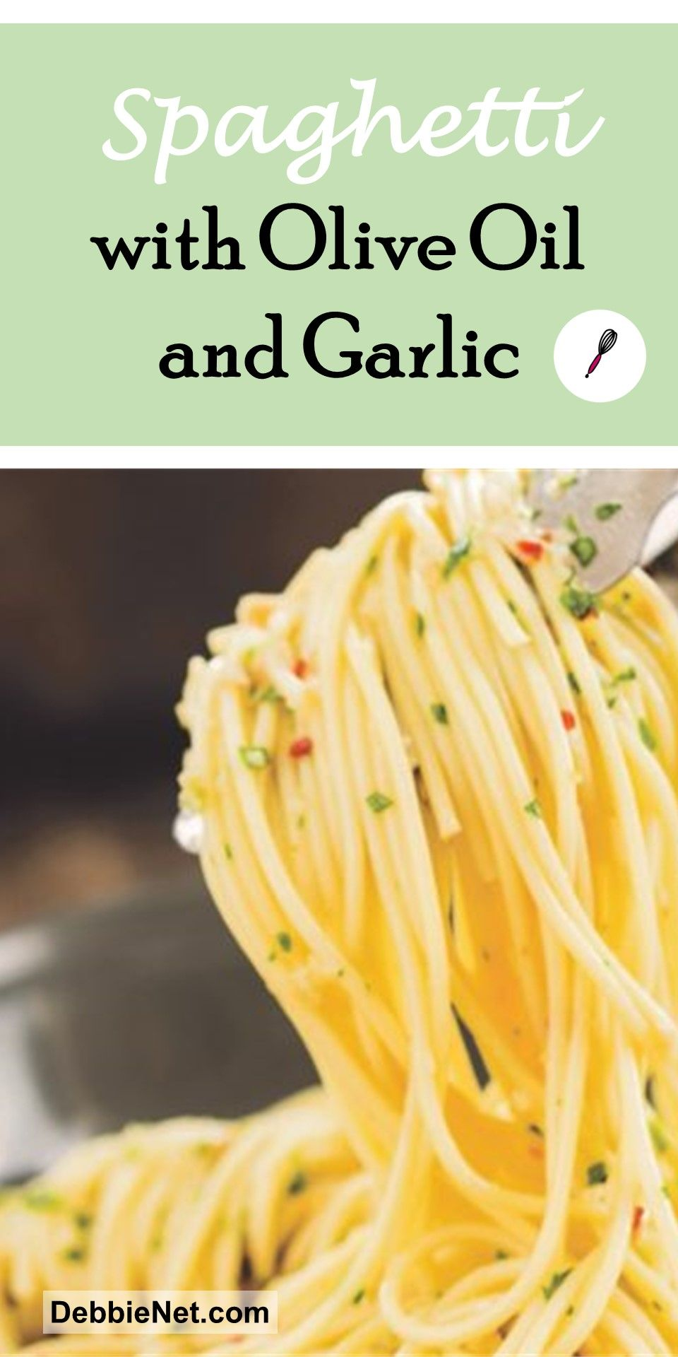 Spaghetti With Olive Oil And Garlic Recipe Light Pasta Sauce Light Pasta Cooking Recipes