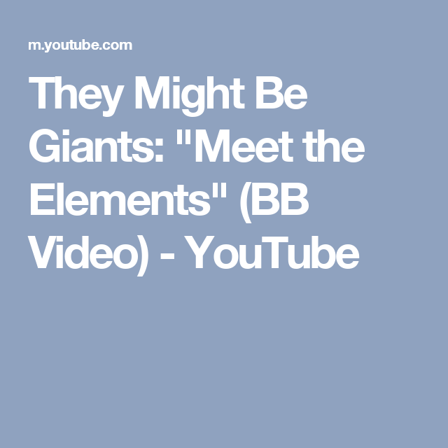 They might be giants meet the elements bb video youtube 5th they might be giants clap your hands official video urtaz Image collections