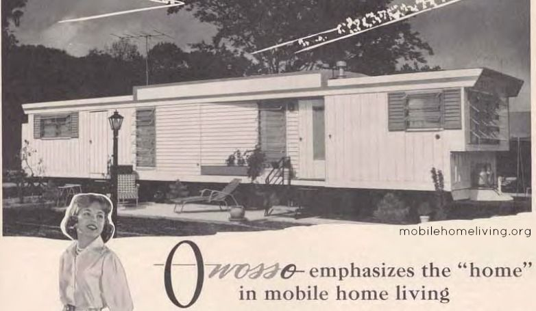 Check out this ad for a 1960 Owosso. Mobile home