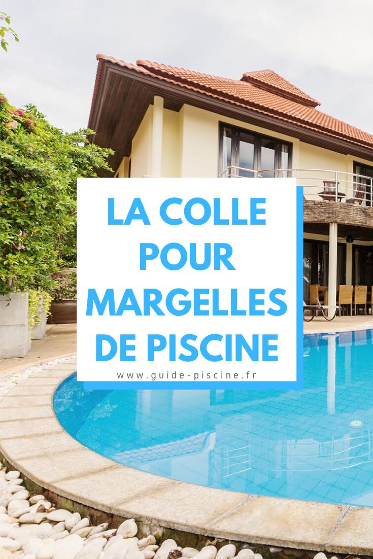 Colle Pour Margelles De Piscine Guide Piscine Fr En 2020 Margelle Piscine Piscine Margelle