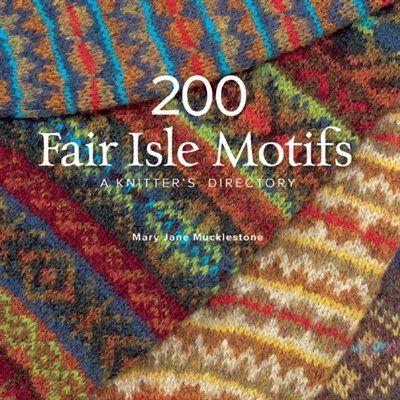 200 Fair Isle Motifs A Knitter S Directory Uzory Spicami Fair