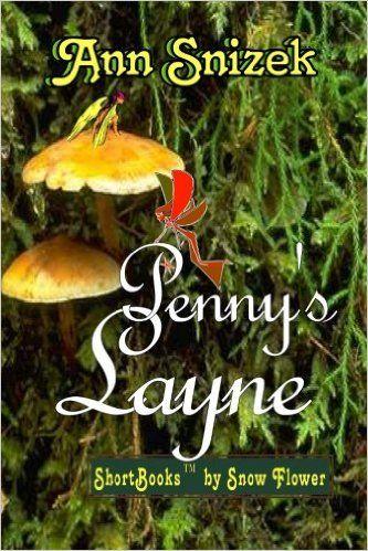 Penny's Layne: Ann Snizek: 9781483990026: Amazon.com: Books