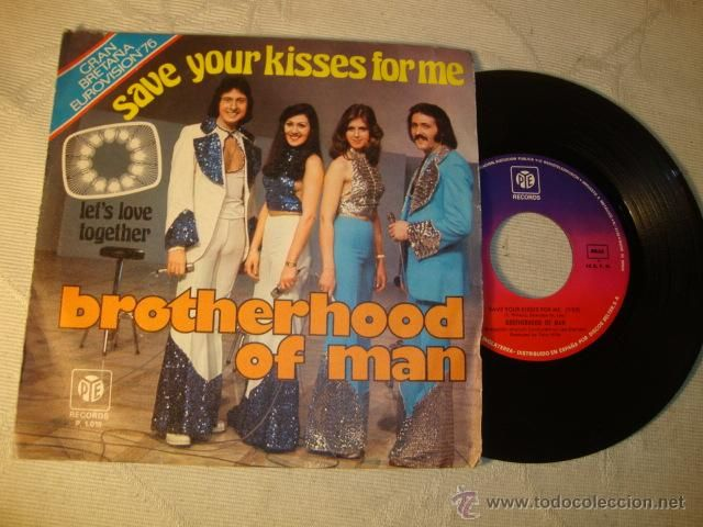 DISCO SINGLE ORIGINAL VINILO GRUPO Brotherhood Of Man - Save Your Kisses For Me - Single Pye -