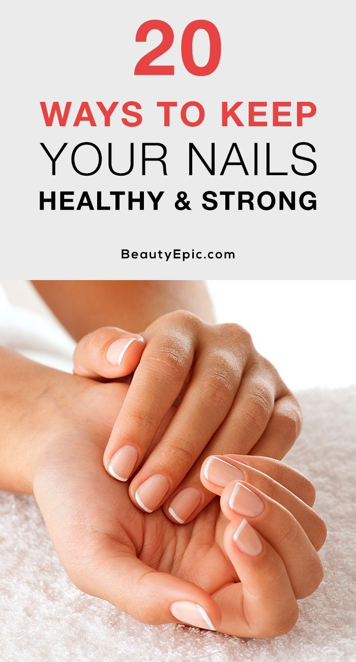 How To Make Your Nails Stronger Here Are Some Cool Ways To Keep Your Nails Perfect As Well As Healthy You Nailed It Healthy Nails Natural Nail Care