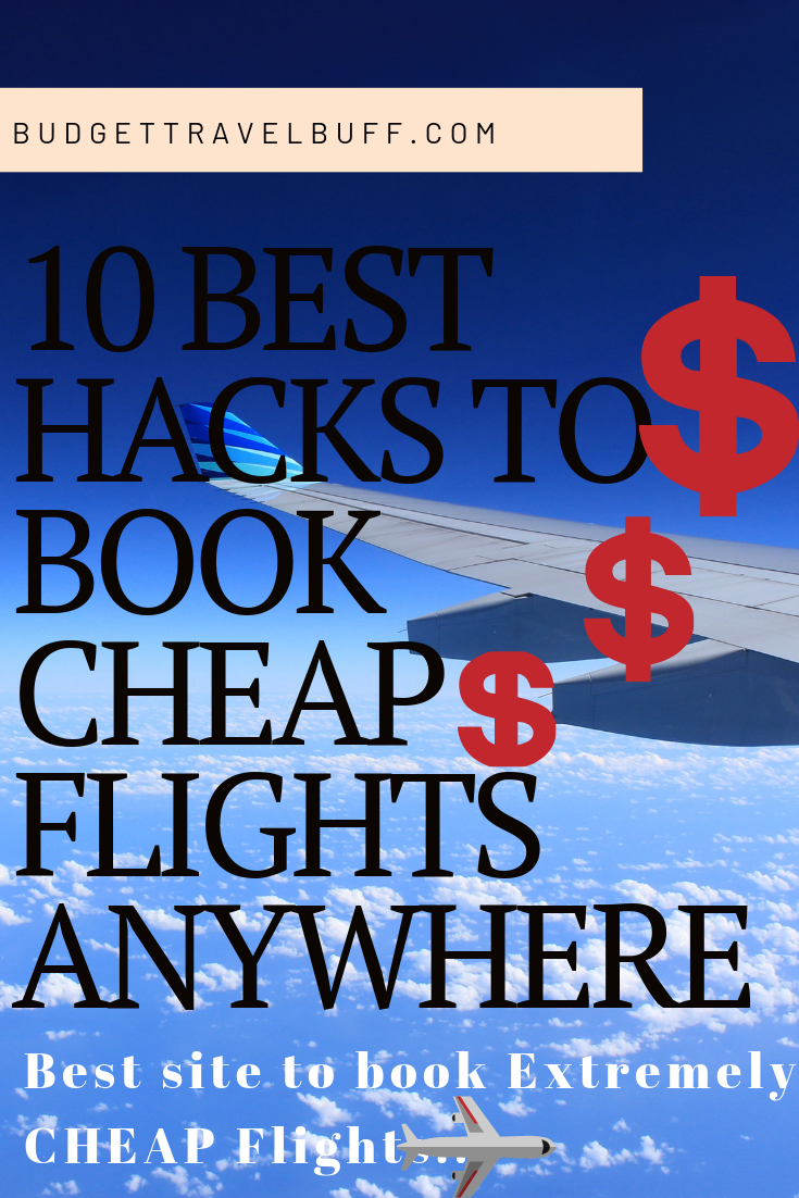 How to find cheap flights for budget travel to book budget flight from anywhere. Here you will find 10 flight booking hacks which will make it easy to book cheap flight and best flight booking websites are also mentioned. #budgetflightbooking #cheapflights #bookcheapflights #traveltips #travelhacks #cheapflighthacks