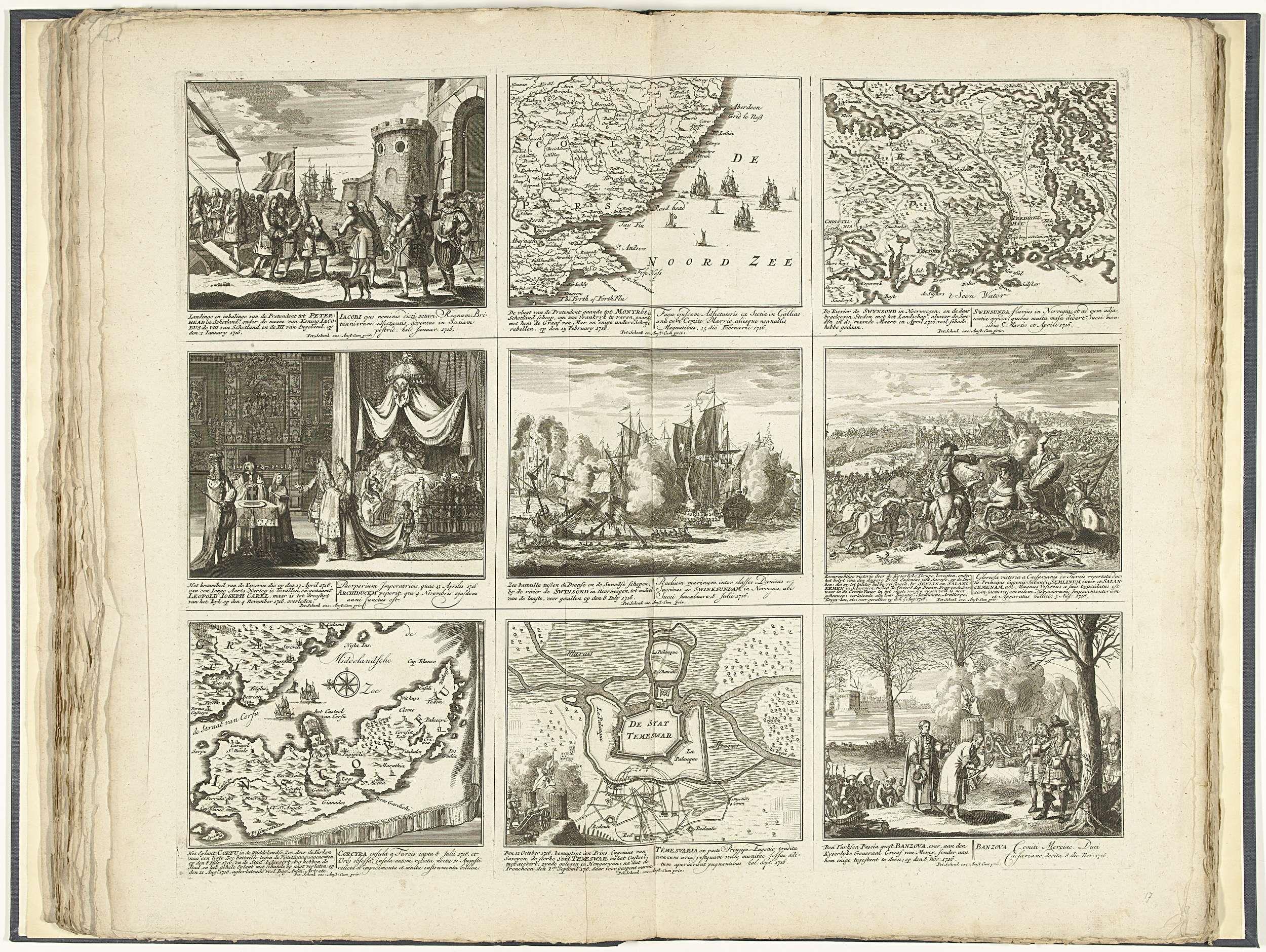 Pieter Schenk (I)   Schouwtoneel van den oorlog (blad XVII), 1716, Pieter Schenk (I), 1716 - 1720   Blad met negen voorstellingen van gebeurtenissen uit het jaar 1716 waaronder enkele kaarten. Opschriften in de voorstelling in het Nederlands en Latijn. Plaat 16 in het prentwerk met de gebundelde reeks van 33 platen met voorstellingen (het merendeel verdeeld in 9 kleinere scènes) van gebeurtenissen uit de jaren 1700-1727 van de Spaanse Successieoorlog en de jaren daarna, kaarten en…