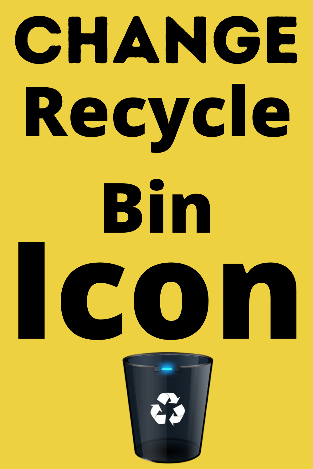 How To Change The Recycle Bin Icon In Windows 10 Customize Recycle Bin Icon Recycling Bins Recycling