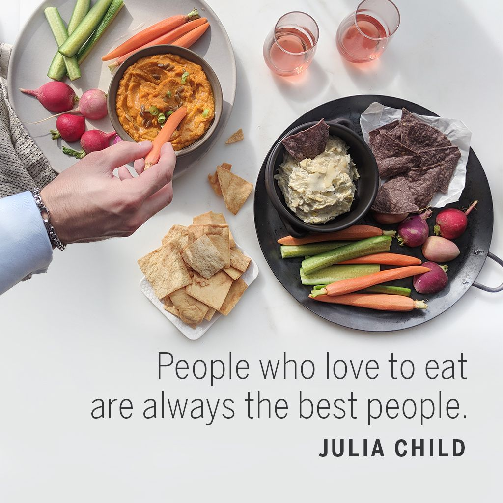 People who love to eat are always the best people. —Julia