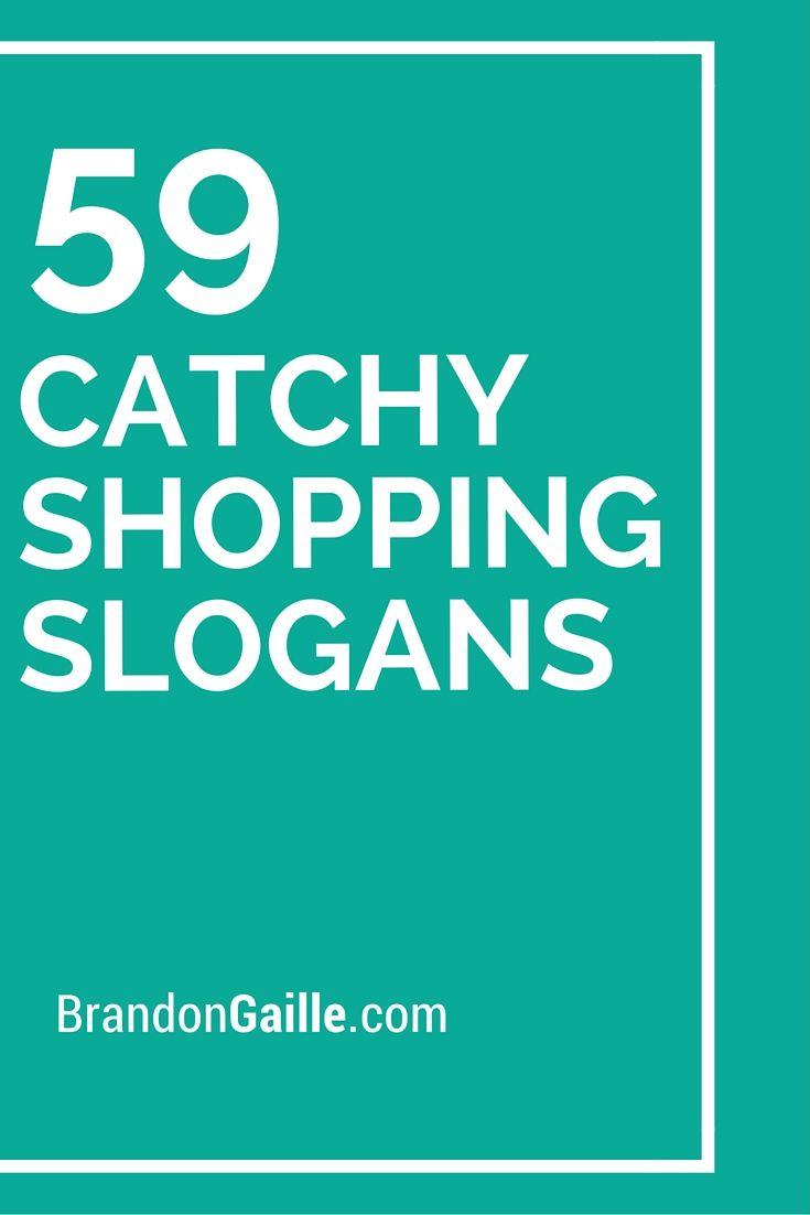 List of 125 Catchy Shopping Slogans and Taglines | Catchy ...