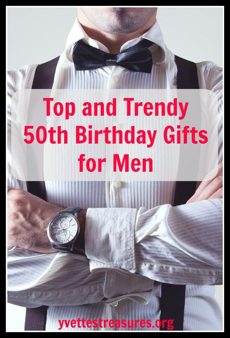 Unique 50th Birthday Gifts Men